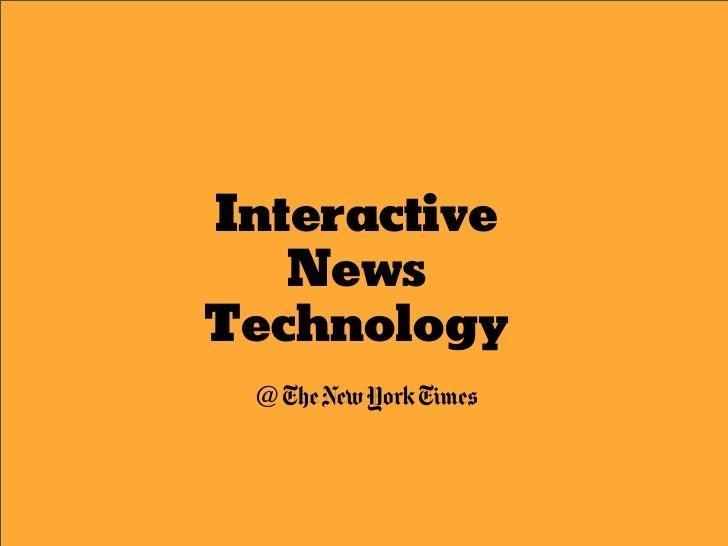 Interactive    News Technology  @