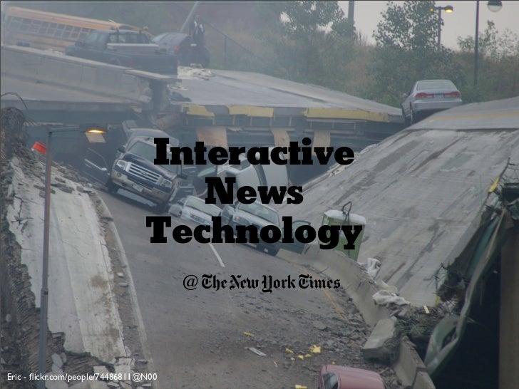 Interactive                                     News                                  Technology                          ...