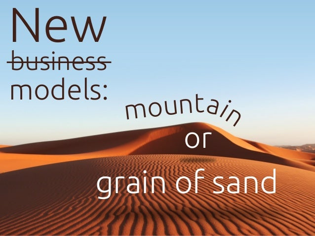 New atnu io nm or grain of sand business models: