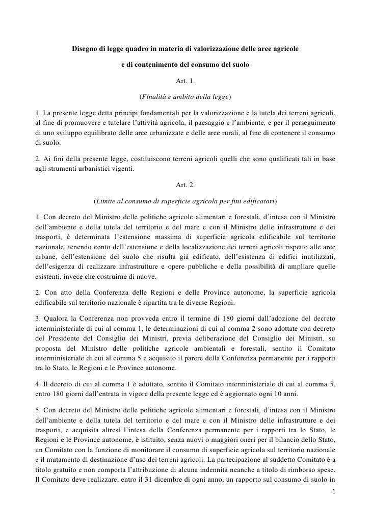 Disegno di legge quadro in materia di valorizzazione delle aree agricole                             e di contenimento del...