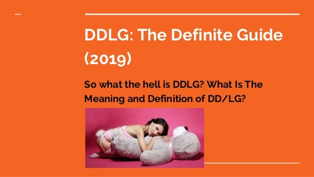 DDLG Relationships: What is the meaning of DDLG?
