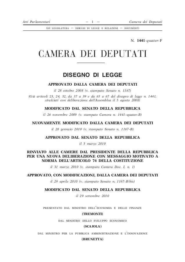 N. 1441-quater-F CAMERA DEI DEPUTATI DISEGNO DI LEGGE APPROVATO DALLA CAMERA DEI DEPUTATI il 28 ottobre 2008 (v. stampato ...