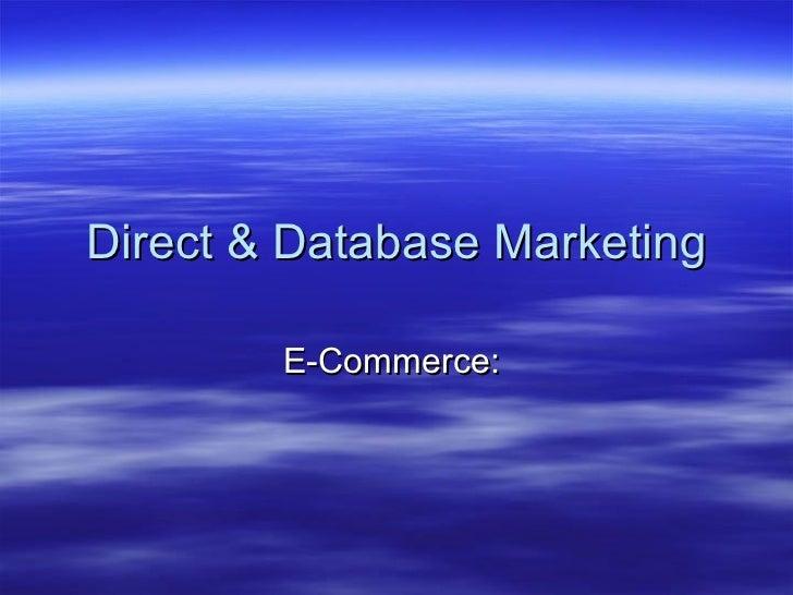 Direct & Database Marketing E-Commerce: