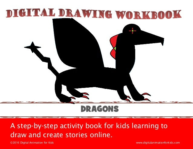 Digital Drawing Workbook: Draw a Dragon Using Paint Editor