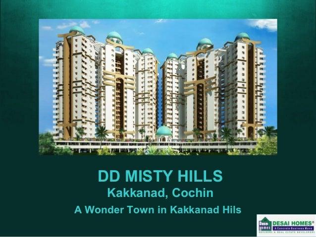 DD MISTY HILLS Kakkanad, Cochin A Wonder Town in Kakkanad Hils