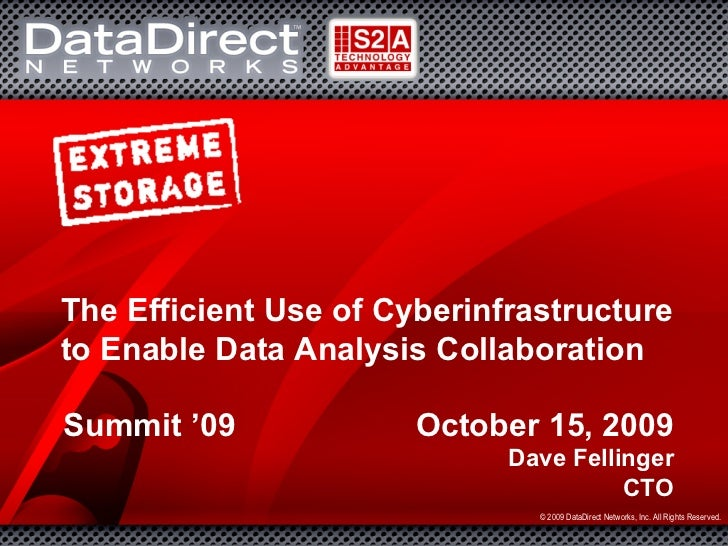 The Efficient Use of Cyberinfrastructure              to Enable Data Analysis Collaboration               Summit '09      ...