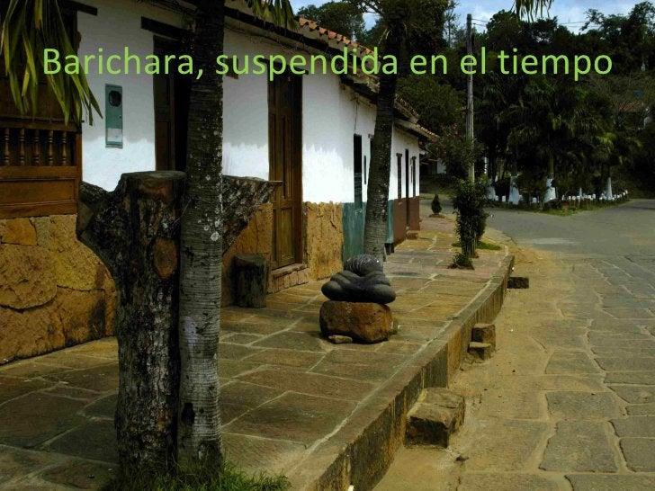 Barichara, suspendida en el tiempo