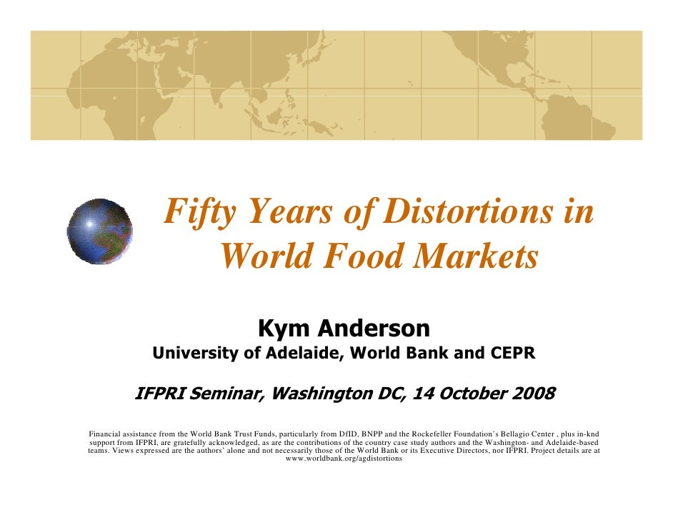 Fifty Years of Distortions in                         fy         f                           World Food Markets           ...