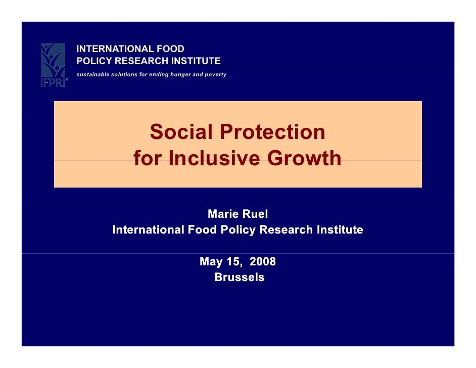INTERNATIONAL FOOD POLICY RESEARCH INSTITUTE sustainable solutions for ending hunger and poverty                          ...