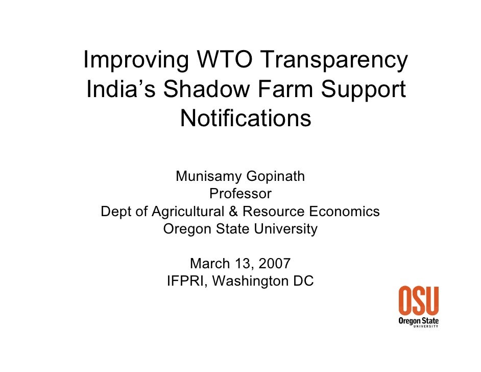 Improving WTO Transparency India's Shadow Farm Support          Notifications              Munisamy Gopinath              ...