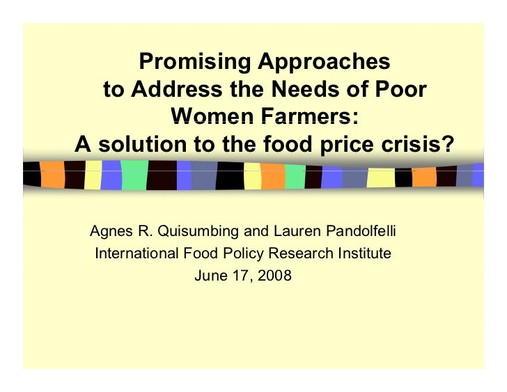 Promising Approaches                 g pp   to Address the Needs of Poor          Women Farmers: A solution to the food pr...