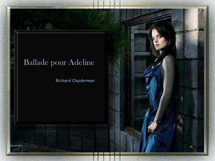Ballade pour Adeline<br />Richard Clayderman<br />