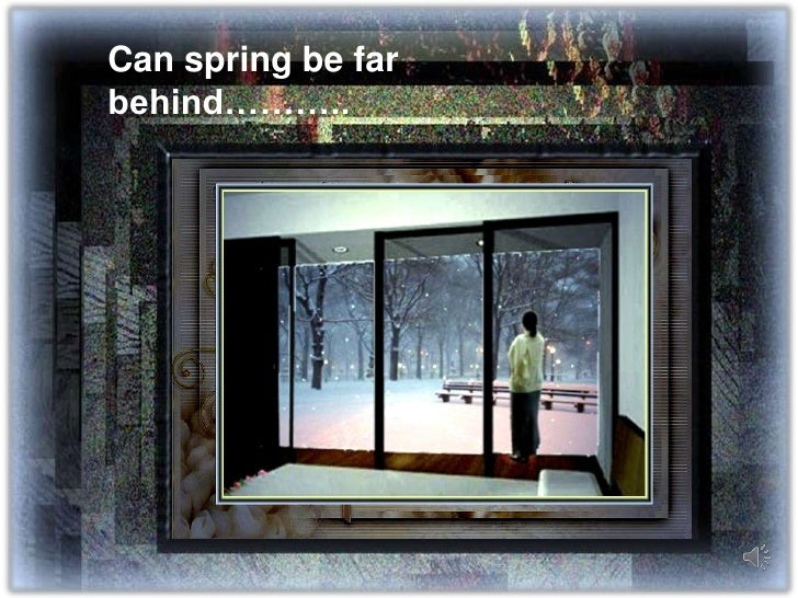 Can spring be far behind………..<br />
