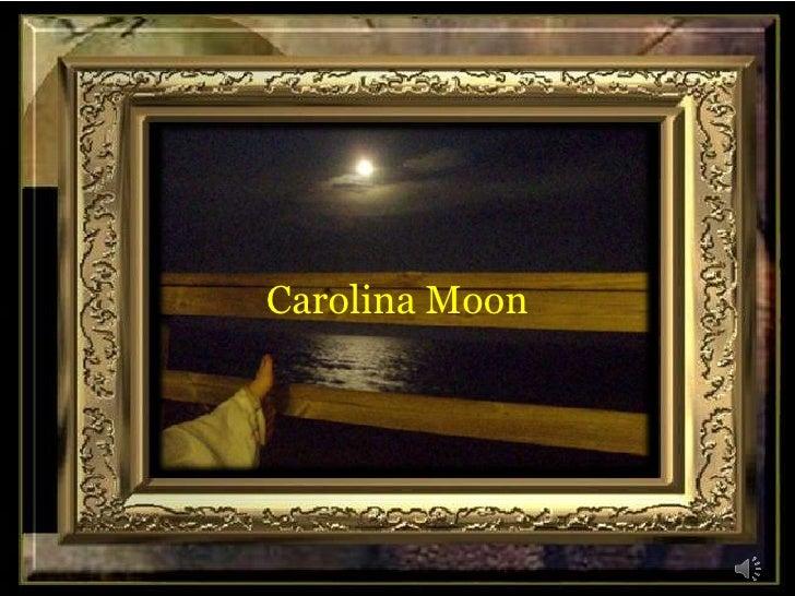 Carolina Moon<br />