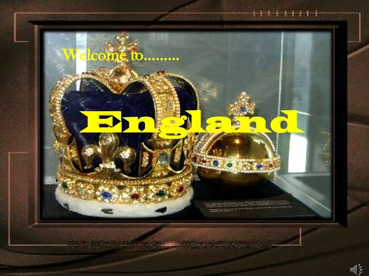 Welcome to………<br />England<br />