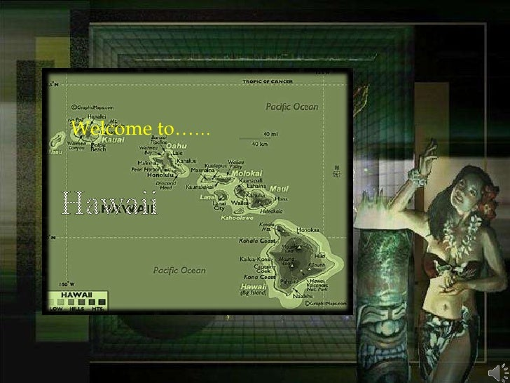 Welcome to……<br />Hawaii<br />