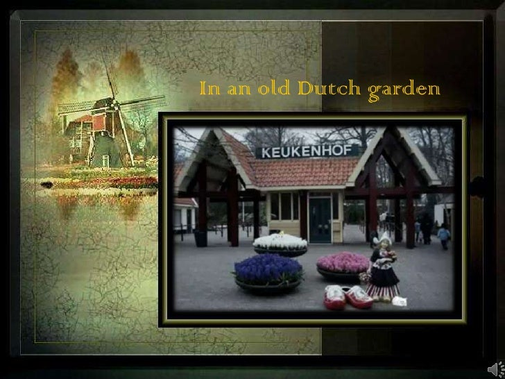In an old Dutch garden<br />