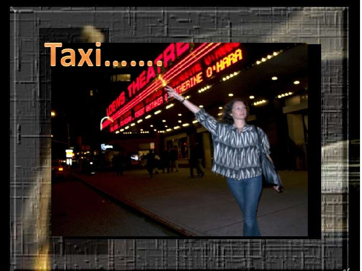 Taxi…….<br />