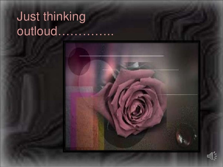 Just thinking outloud…………..<br />