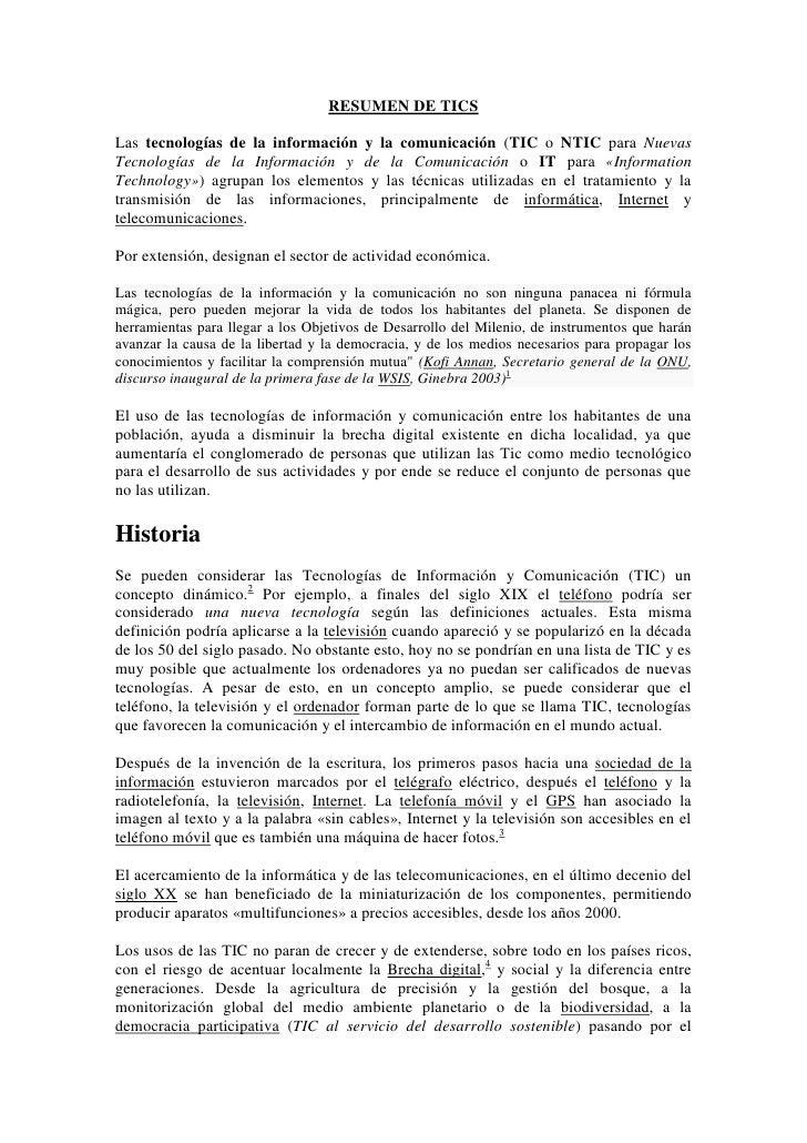 RESUMEN DE TICS<br />Las tecnologías de la información y la comunicación (TIC o NTIC para Nuevas Tecnologías de la Informa...
