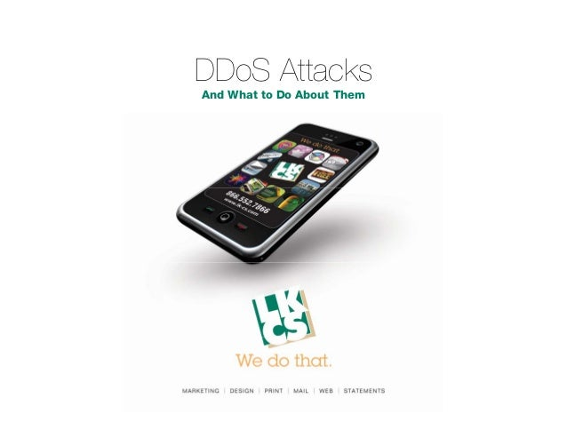 DDoS Attacks and What to Do About Them