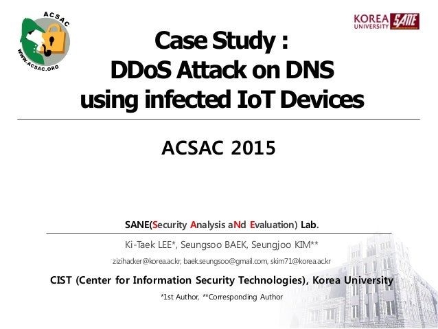 SANE(Security Analysis aNd Evaluation) Lab. Ki-Taek LEE*, Seungsoo BAEK, Seungjoo KIM** zizihacker@korea.ac.kr, baek.seung...