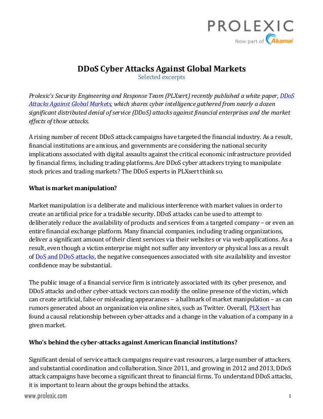 1      DDoS  Cyber  Attacks  Against  Global  Markets   Selected  excerpts      Prolexic...