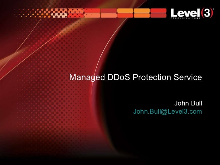 Managed DDoS Protection Service John Bull [email_address]
