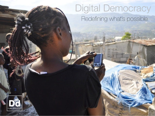 Redefining what's possible Digital Democracy
