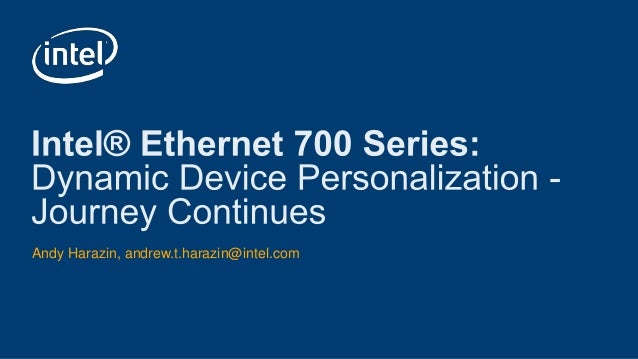 OSN Bay Area Feb 2019 Meetup: Intel, Dynamic Device Personalization -…