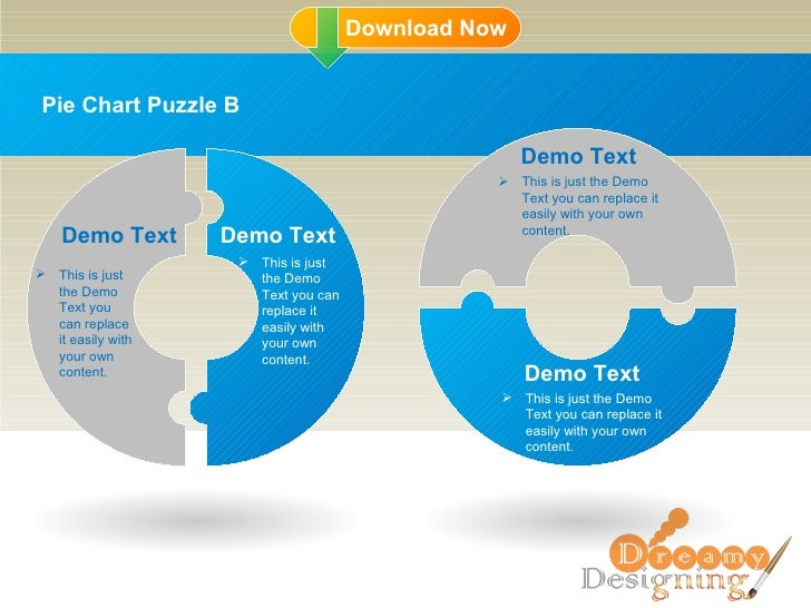 Pie Chart Puzzle B Demo Text This is just the Demo Text you can replace it easily with your own content. Demo Text This is...