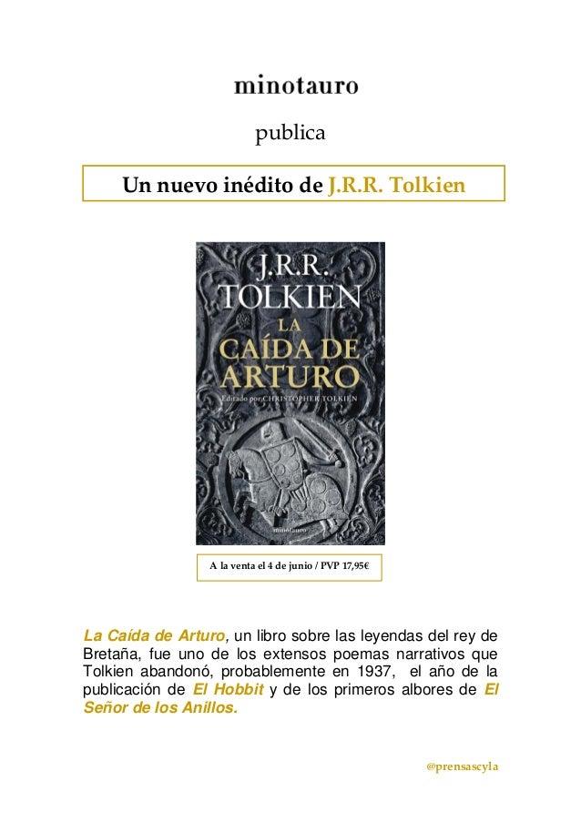 @prensascylapublicaLa Caída de Arturo, un libro sobre las leyendas del rey deBretaña, fue uno de los extensos poemas n...