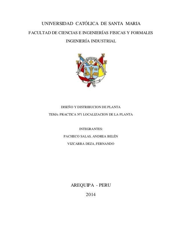 UNIVERSIDAD CATÓLICA DE SANTA MARIA  FACULTAD DE CIENCIAS E INGENIERÍAS FISICAS Y FORMALES  INGENIERÍA INDUSTRIAL  DISEÑO ...