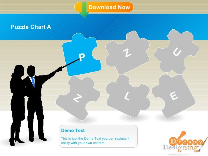 Puzzle Chart A This is just the Demo Text you can replace it easily with your own content. Demo Text P Z Z L E U