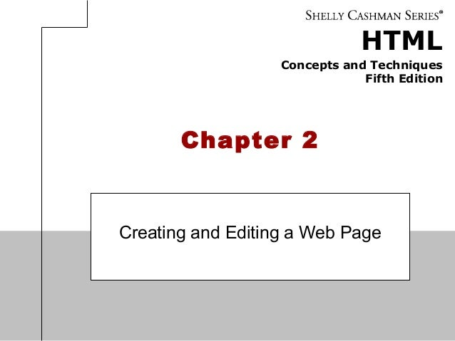 HTML Concepts and Techniques Fifth Edition Chapter 2 Creating and Editing a Web Page