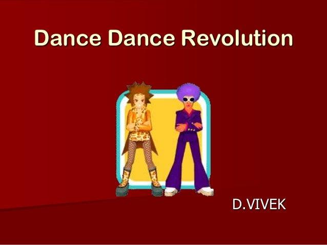 Dance Dance Revolution D.VIVEK