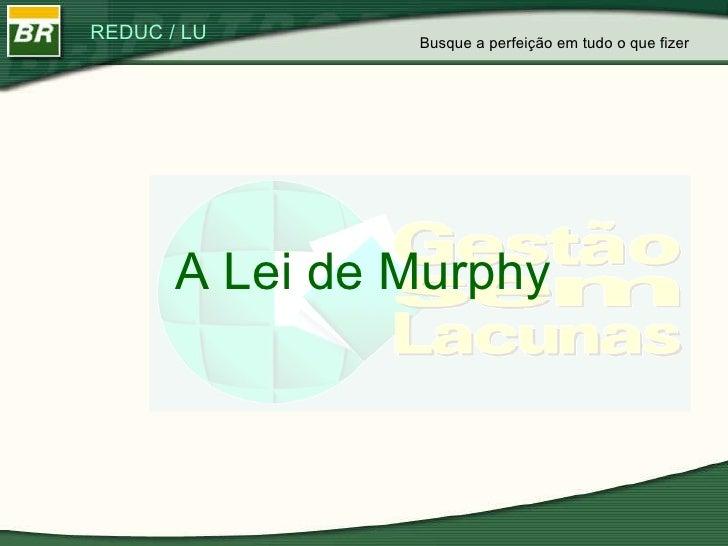 A Lei de Murphy Busque a perfeição em tudo o que fizer