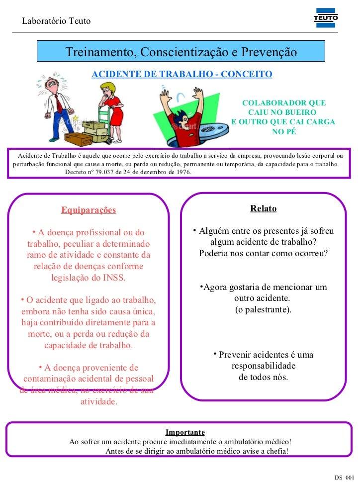 Laboratório Teuto                  Treinamento, Conscientização e Prevenção                            ACIDENTE DE TRABALH...