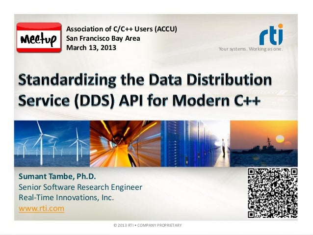 Association of C/C++ Users (ACCU)            San Francisco Bay Area            March 13, 2013                             ...