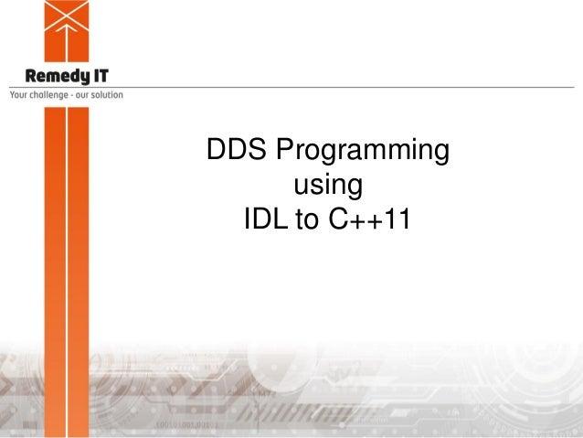 DDS Programming using IDL to C++11