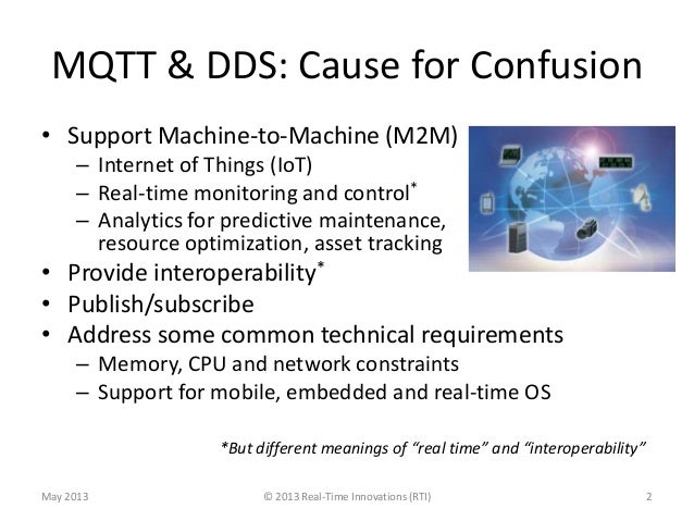Comparison of MQTT and DDS as M2M Protocols for the Internet of Things Slide 2