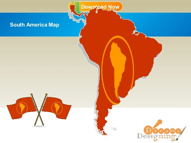 Download NowDownload Now South America Map