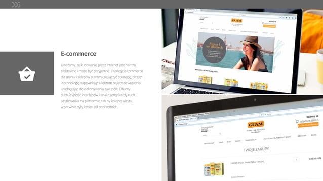 E-commerce Uważamy, że kupowanie przez internet jest bardzo efektywne i może być przyjemne. Tworząc e-commerce dla marek i...