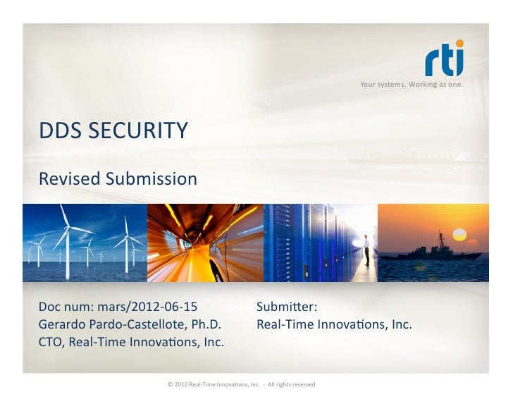 Your	  systems.	  Working	  as	  one.	  DDS	  SECURITY	  Revised	  Submission	  Doc	  num:	  mars/2012-­‐06-­‐15	         ...