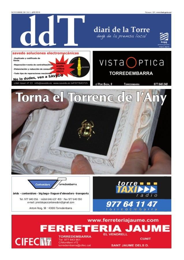 NOVEMBRE DE 2013. ANY XVI  Número 189. www.baixgaia.cat  Torna el Torrenc de l'Any  Contenidors  orredembarra  àrids - con...
