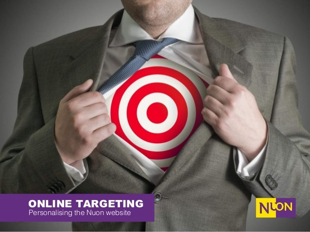 ONLINE TARGETING Personalising the Nuon website !