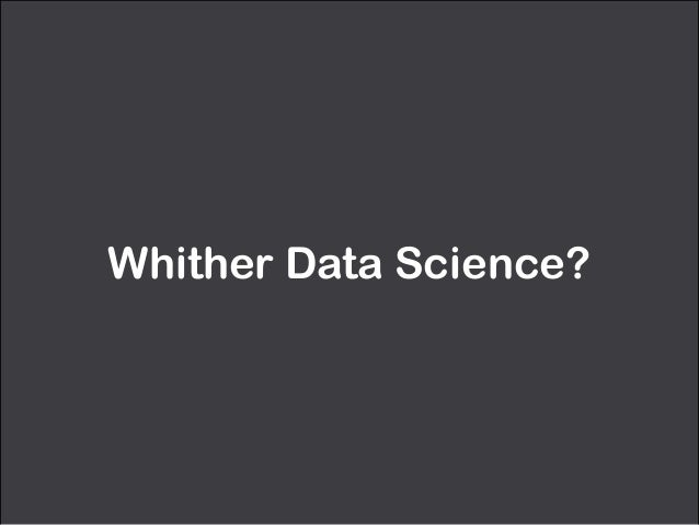 Whither Data Science?