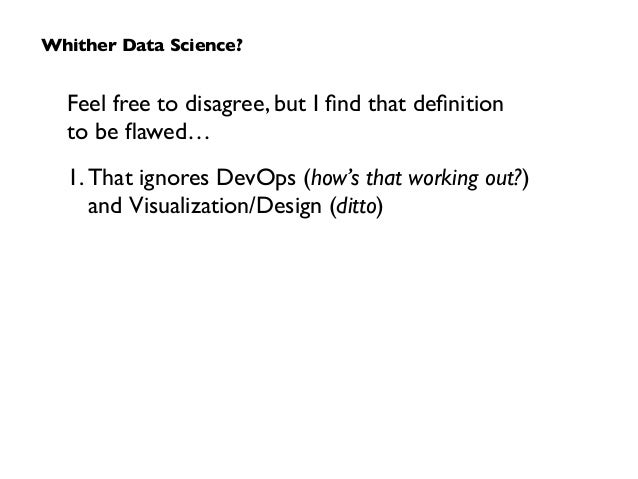 Feel free to disagree, but I find that definition  to be flawed…  1. That ignores DevOps (how's that working out?)  andVi...