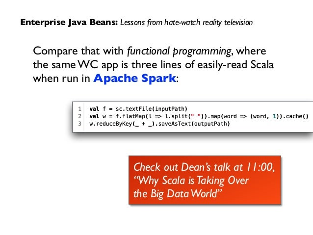"""Enterprise Java Beans: Lessons from hate-watch reality television Check out Dean's talk at 11:00,  """"Why Scala isTaking Ov..."""