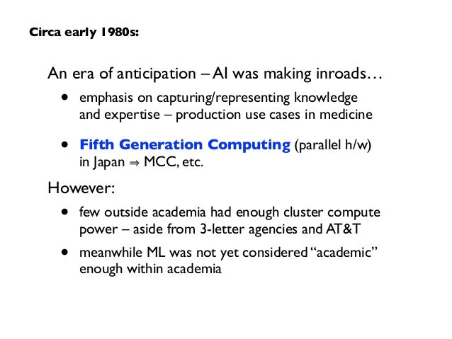 An era of anticipation – AI was making inroads…  • emphasis on capturing/representing knowledge  and expertise – product...